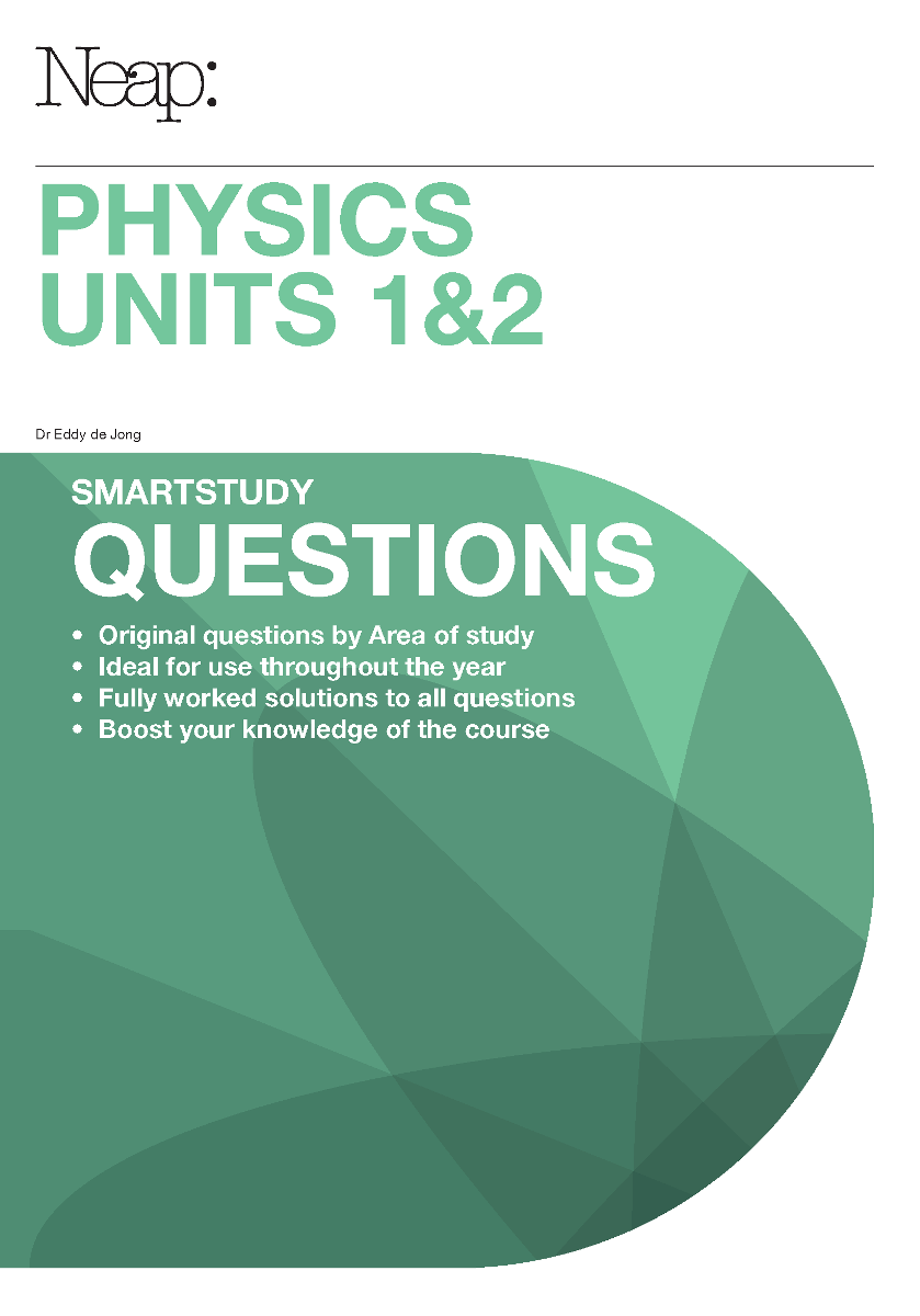 smartstudy Questions: Physics Units 1&2 (2016 Ed)