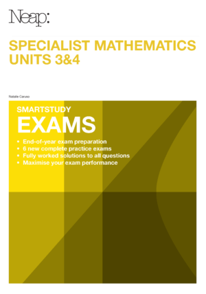 Specialist Mathematics 3&4 Smartstudy Exams Cover